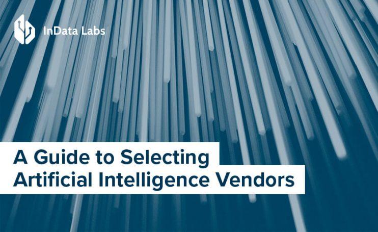 Selecting an AI vendor