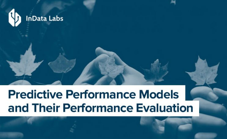Predictive Performance Models and Metrics for Their Performance Evaluation