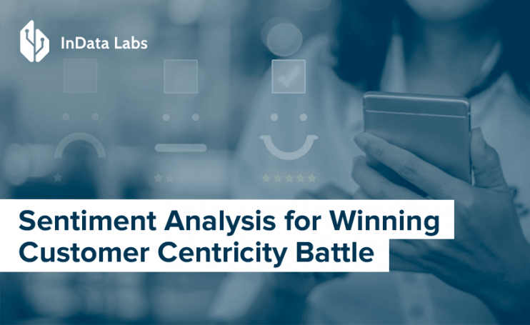sentiment analysis for customer centricity battle