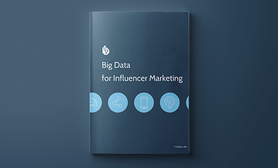 Big data for influencer marketing