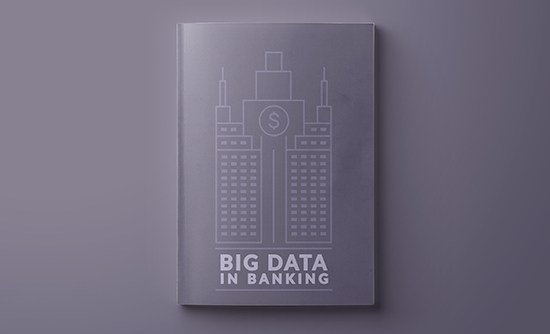 The use of big data in banking