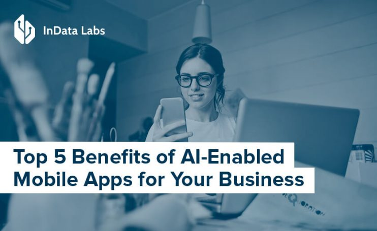benefits of ai for mobile apps